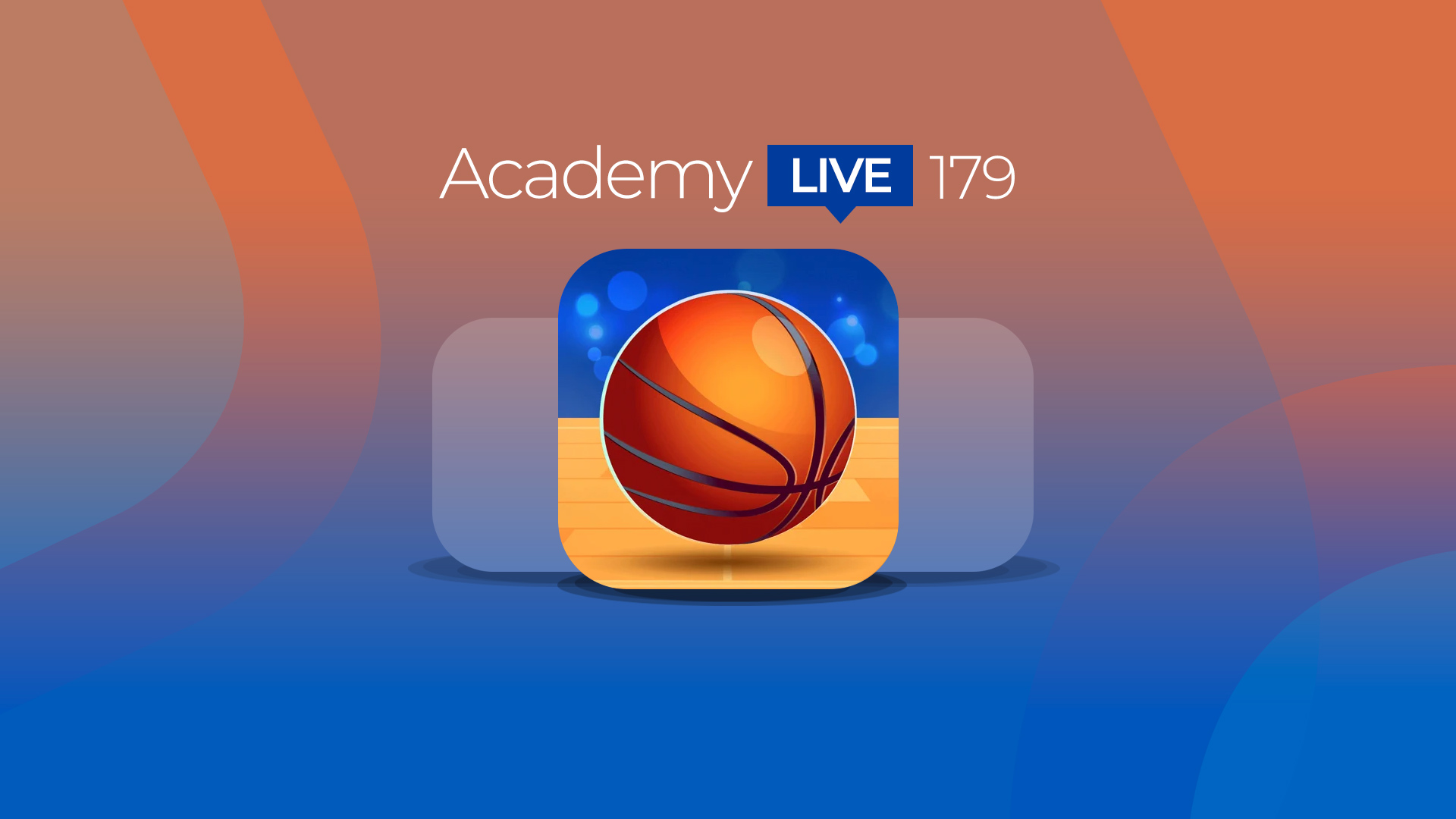 Academy Live 179: Prototypes, Jump Dunk 3D, Sushi Roll 3D